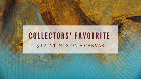 Collectors favorite: 5 Paintings on a Canvas